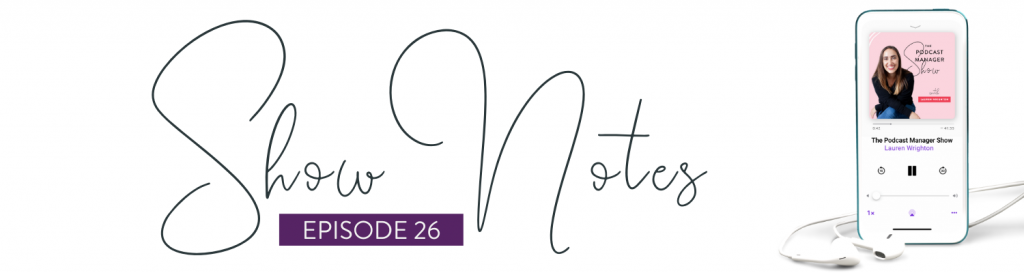 Success story: How Stephanie Judice built her profitable podcast management business